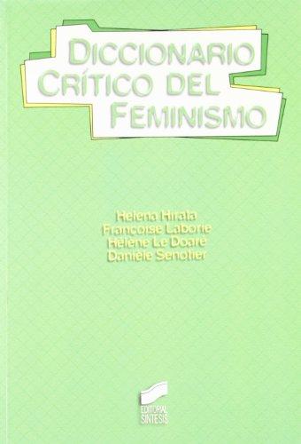 9788497560191: Diccionario crítico del feminismo