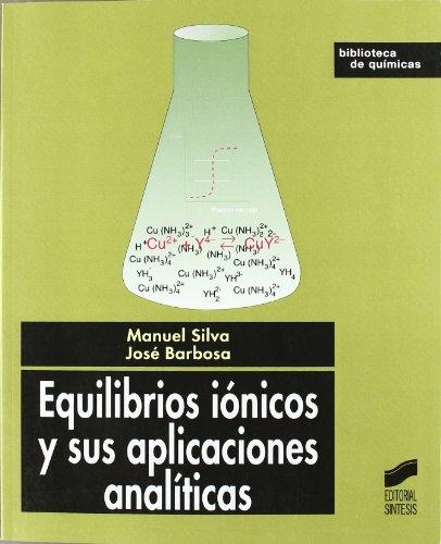 9788497560252: Equilibrios iónicos y sus aplicaciones analíticas (Biblioteca de químicas)