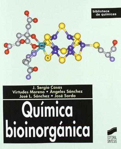 Quimica Bioinorganica: Casas Fdez, Jose