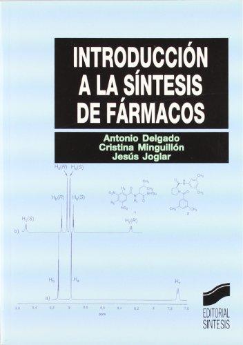 9788497560290: Introduccion A La Sintesis De Farmacos