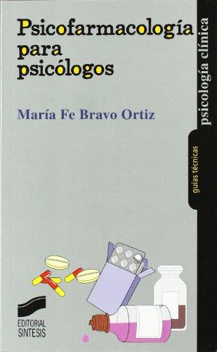Psicofarmacología para psicólogos (Paperback): María Fe Bravo