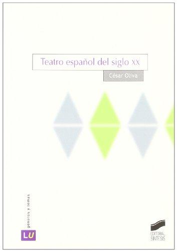 Teatro español de siglo XX: Oliva Olivares, César