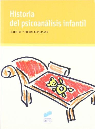 9788497560511: Historia del psicoanálisis infantil
