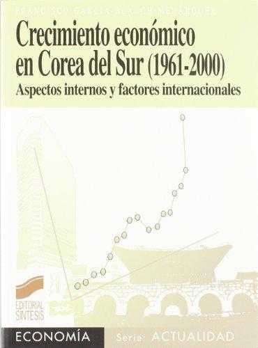 9788497560559: Crecimiento económico en Corea del Sur (1961-2000) (Economía. Serie Actualidad)