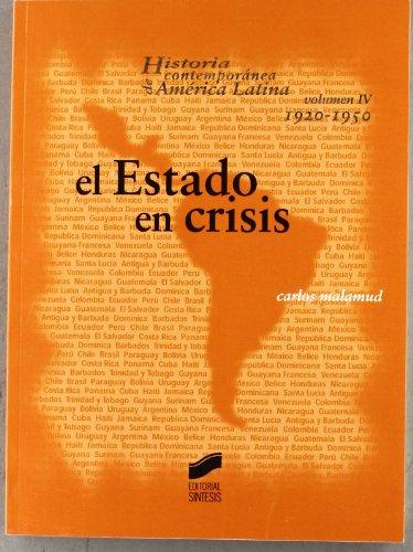 EL ESTADO EN CRISIS: MALAMUD, CARLOS
