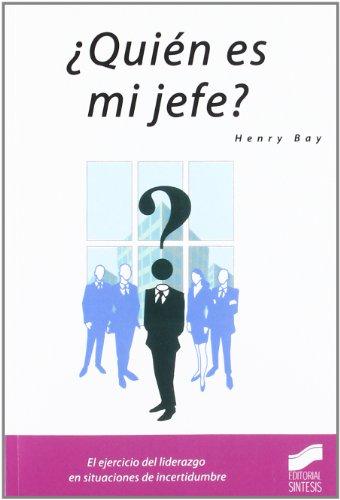 9788497560924: ¿Quién es mi jefe?: 2 (Narrativa empresarial)