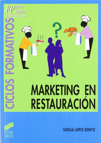 9788497561198: Marketing en restauración (Ciclos formativos. FP grado medio. Hostelería y turismo)