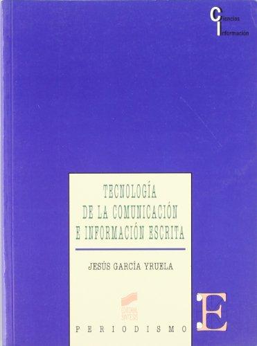 9788497561242: Tecnologia de La Comunicacion E Informacion Escrita (Spanish Edition)