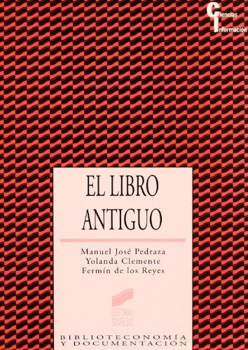 El libro antiguo: Pedraza Gracia, Manuel