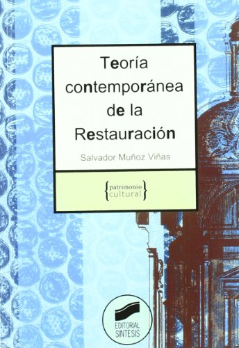 9788497561549: Teoría contemporánea de la restauración (Patrimonio cultural)