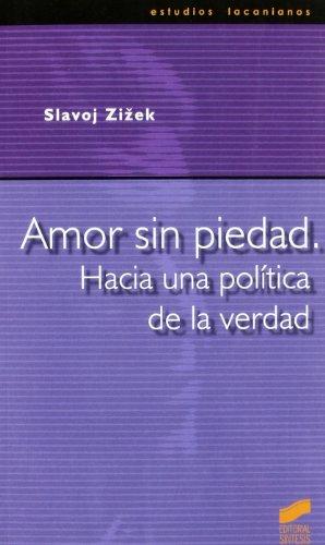 9788497561792: Amor sin piedad: hacia una política de la verdad (Estudios lacanianos)