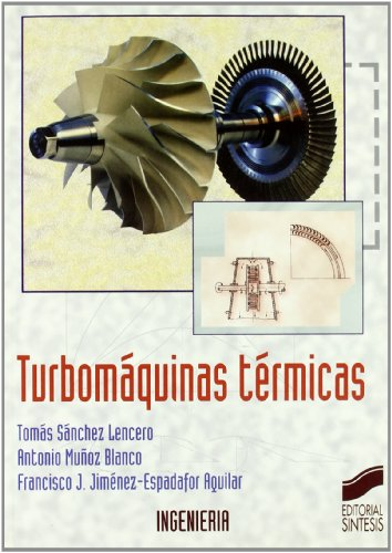 9788497561853: Turbomáquinas térmicas (Síntesis ingeniería)