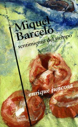 9788497562065: Miquel Barcelo : sentimiento del tiempo