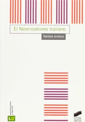 9788497562126: Neorrealismo Italiano El: 43 (Historia de la literatura universal)