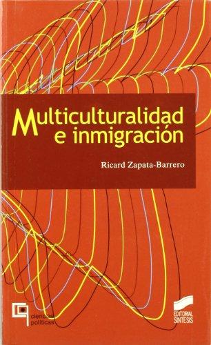 9788497562218: Multiculturalidad e inmigración (Ciencias políticas. Ensayo)