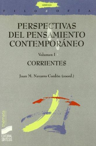 9788497562300: Perspectivas del pensamiento contemporáneo: Corrientes: Vol.1 (Filosofía. Thémata)