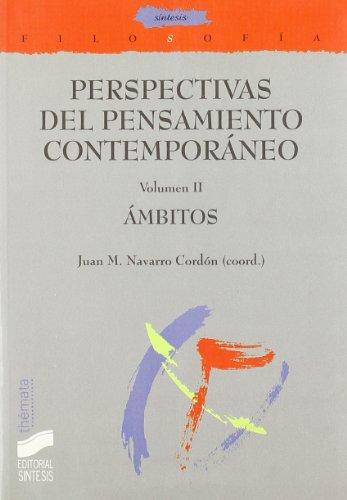 9788497562317: Perspectivas del pensamiento contemporáneo. Vol. II: Ãmbitos