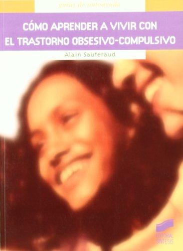 9788497562775: Como Aprender a Vivir Con El Trastorno Obsesivo-Compulsivo (Spanish Edition)