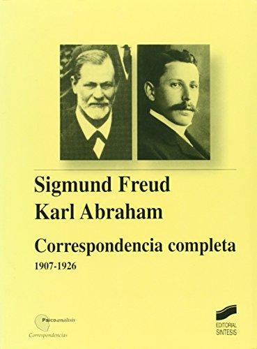 9788497562942: Sigmund Freud-Karl Abraham: correspondencia completa, 1907-1926 (Psicoanálisis. Correspondencias)