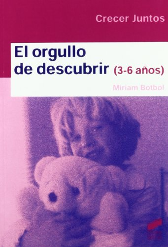 9788497563161: El orgullo de descubrir (Niños de 3 a 6 años)