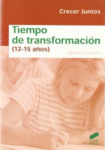 9788497563185: Tiempo de transformación (12-15 años)