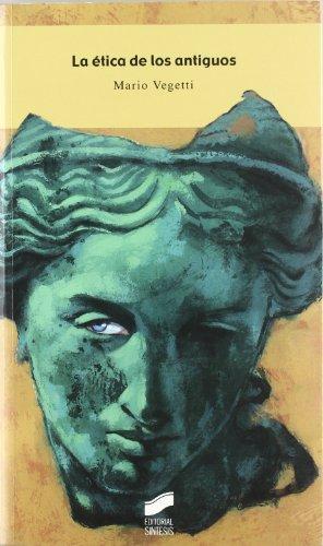 9788497563314: La Etica de Los Antiguos (Spanish Edition)