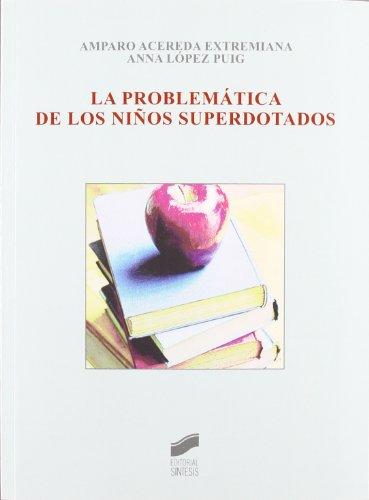 9788497563338: La problemática de los niños superdotados