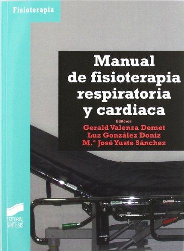 9788497563369: Manual de fisioterapia respiratoria y cardíaca (Enfermería, fisioterapia y podología. Serie Fisioterapia)