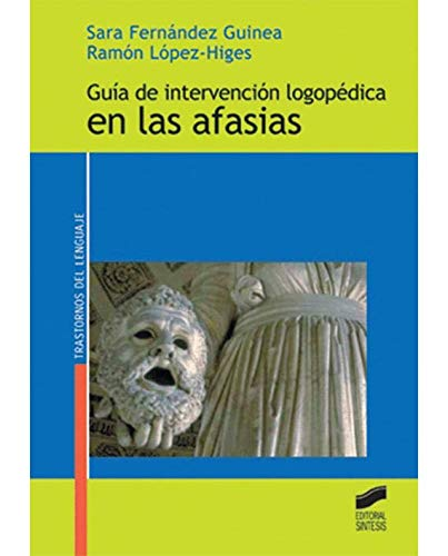 9788497563420: Guia de Intervencion Logopedica En Afasias (Spanish Edition)