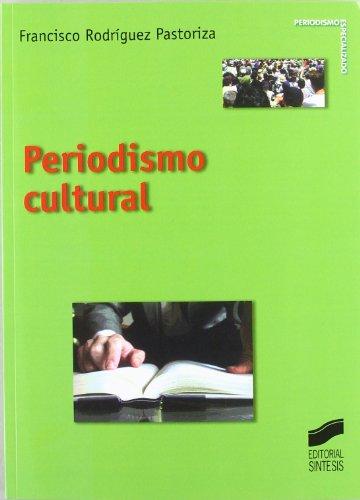 9788497563567: Periodismo Cultural (Spanish Edition)