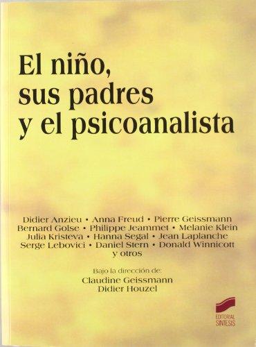 9788497564090: El Nio, Sus Padres y El Psicoanalista (Spanish Edition)