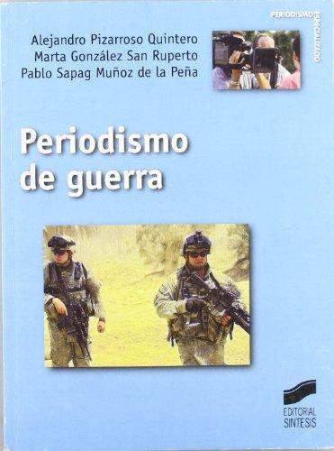 9788497564632: Periodismo de guerra (Periodismo especializado)