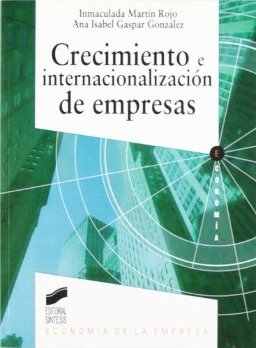 9788497564649: Crecimiento e internacionalización de empresas (Síntesis economía. Economía de la empresa)