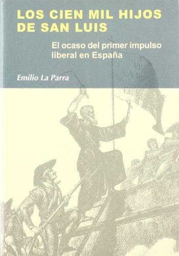 9788497564670: Los Cien Mil Hijos de San Luis (Colección Síntesis. Historia)