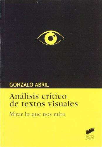 9788497564793: Análisis crítico de textos visuales