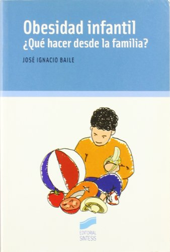 9788497564892: Obesidad infantil/ Children Obesity (Spanish Edition)