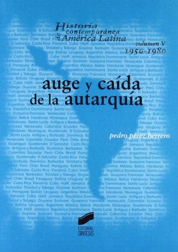 Historia contemporanea de America Latina. Vol. V: PEDRO PEREZ HERRERO