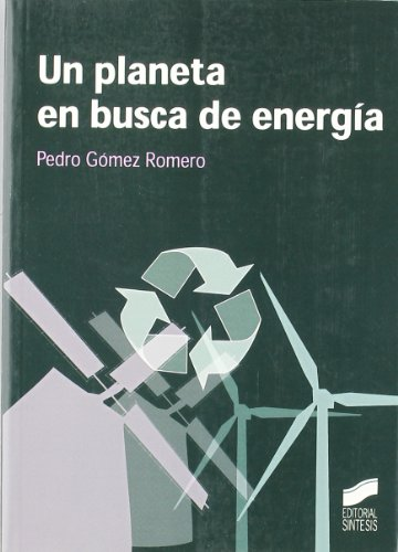 9788497564960: Una planeta en busca de energía / A Planet In search of Energy (Spanish Edition)