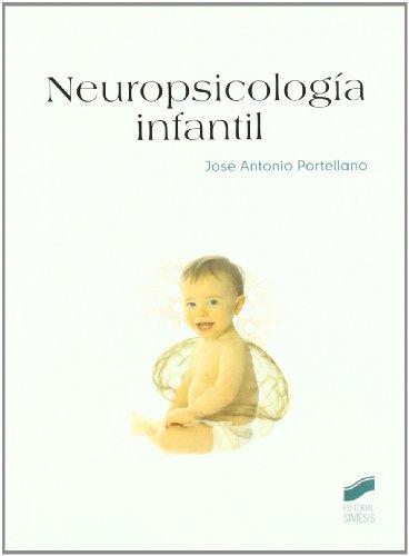 NEUROPSICOLOGÍA INFANTIL: PORTELLANO PÉREZ, JOSÉ
