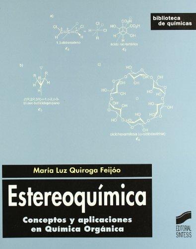 9788497565066: Estereoquímica: conceptos y aplicaciones en química orgánica (Biblioteca de químicas)