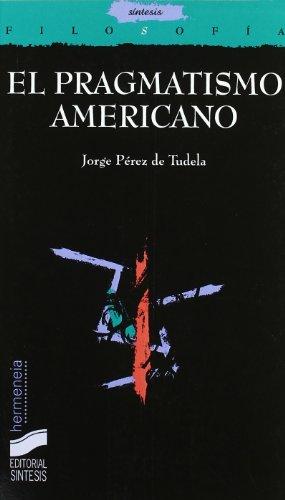 9788497565264: El pragmatismo americano (Filosofía. Hermeneia)