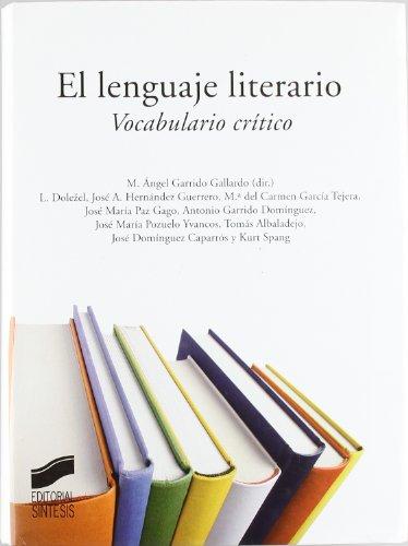 9788497565462: LENGUAJE LITERARIO VOCABULARIO CRITICO, EL