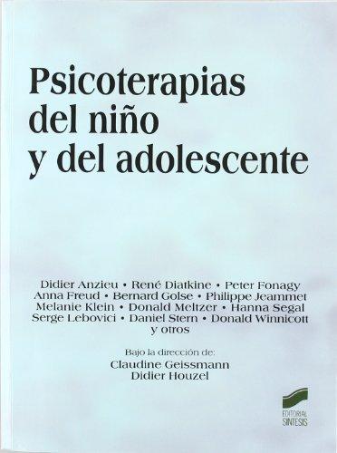 9788497565547: Psicoterapias del nino y del adolescente/ Psychotherapies for Children and Adolescents (Clasicos Del Psicoanalisis) (Spanish Edition)