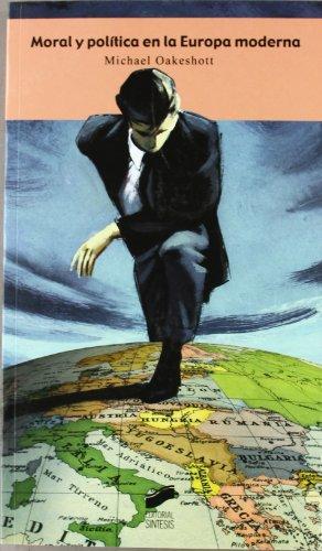 9788497565578: Moral y politica en la Europa moderna/ Morality and politics in Modern Europe (Perspectivas) (Spanish Edition)