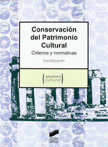 9788497565585: Conservación del patrimonio cultural: criterios y normativas