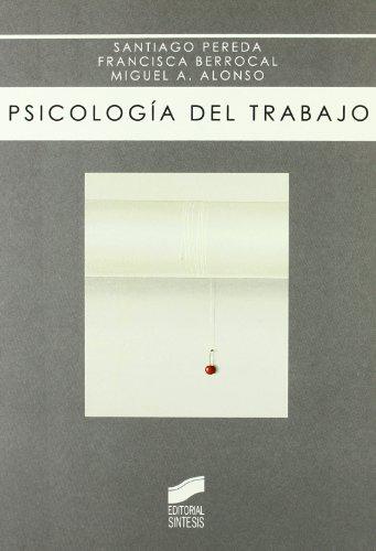 PSICOLOGÍA DEL TRABAJO: PEREDA, SANTIAGO ;