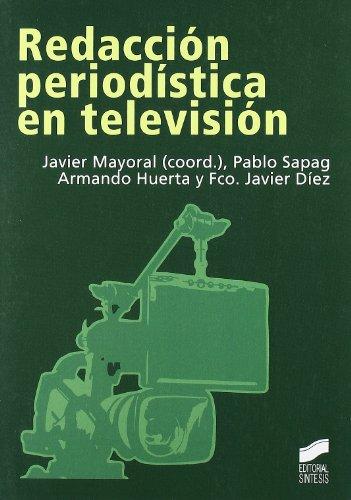 9788497565875: Redaccion periodistica en television/ Journalistic Writing for television (Comunicacion Audiovisual) (Spanish Edition)