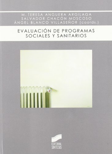 9788497565882: Evaluacion de programas sociales y sanitarios/ Evaluation of social health and programs (Biblioteca De Psicologia) (Spanish Edition)