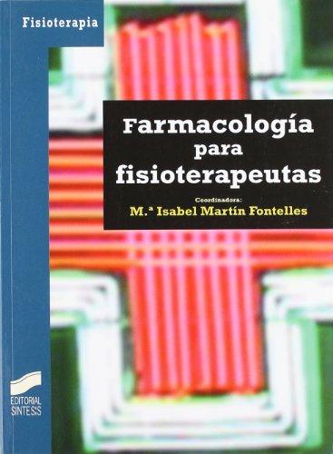 FARMACOLOGIA PARA FISIOTERAPEUTAS: MARTIN, ISABEL