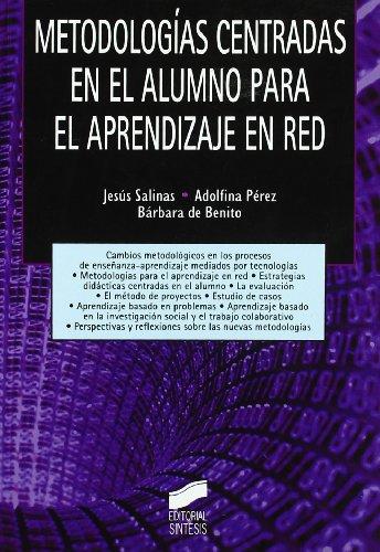 9788497565936: Metodologias centradas en el alumno para el aprendizaje en red/ Student-centered methodologies for network learning (Tecnologia Educativa) (Spanish Edition)